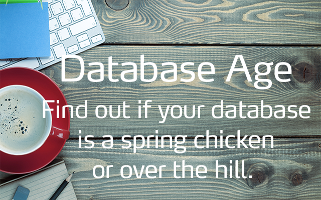 How old is old? Here's a handy SQL tip for determining the approximate age of your netFORUM database.
